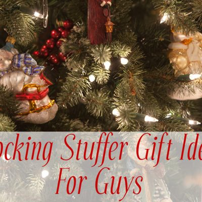 11 Stocking Stuffer Gift Ideas For Guys