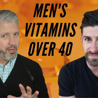 Vitamins For Men Over 40 With Aaron Marino